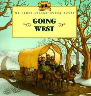 Going West by Laura Ingalls Wilder