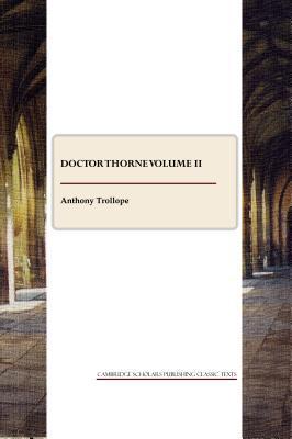 Doctor Thorne Volume II