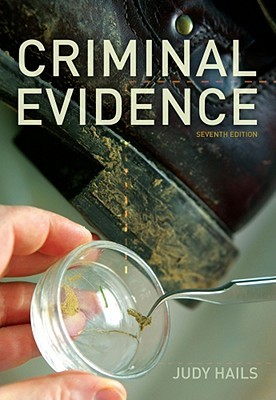 Criminal Evidence by Judy Hails Kaci