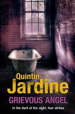 Grievous Angel by Quintin Jardine