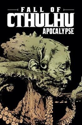 Fall of Cthulhu, Vol. 5: Apocalypse