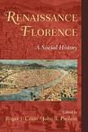 Renaissance Florence: A Social History