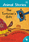 The Tortoise's Gift by Lari Don