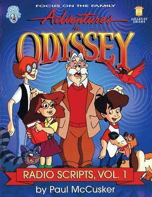 Adventures in Odyssey Radio Scripts, Vol 1