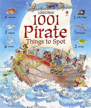 1001 Pirate Things To Spot by Rob Lloyd Jones
