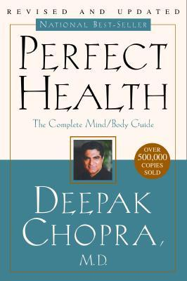 Perfect Health by Deepak Chopra