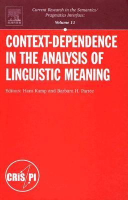 Context-Dependence in the Analysis of Linguistic Meaning by Hans Kamp