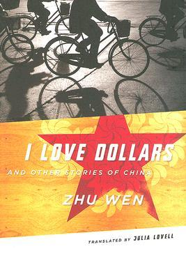 I Love Dollars And Other Stories of Chin...
