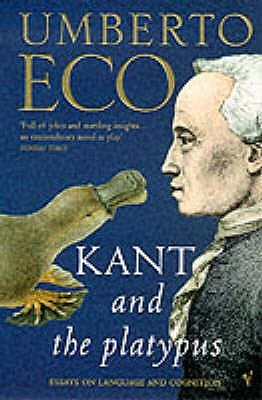 Kant and the Platypus Essays on Language and Cognition