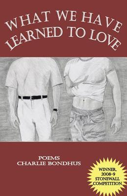 what-we-have-learned-to-love