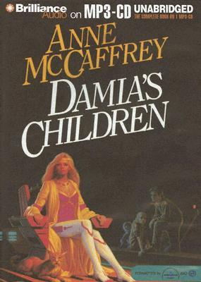 Ebook Damia's Children by Anne McCaffrey read!