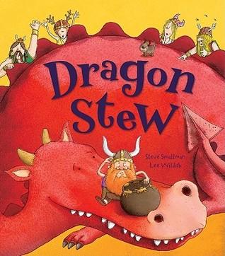 Dragon Stew by Steve Smallman