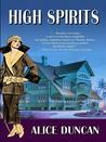 High Spirits (Daisy Gumm Majesty, #3)