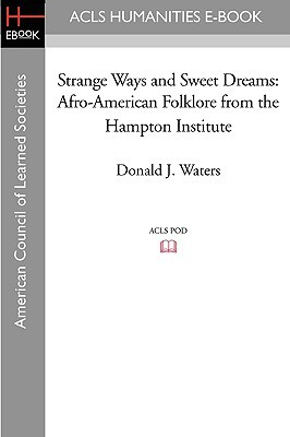 strange-ways-and-sweet-dreams-afro-american-folklore-from-the-hampton-institute