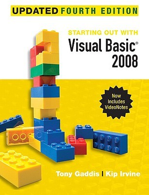 Starting Out With Visual Basic 2008 Update (4th Edition)