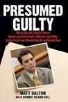 Presumed Guilty by Matt Dalton