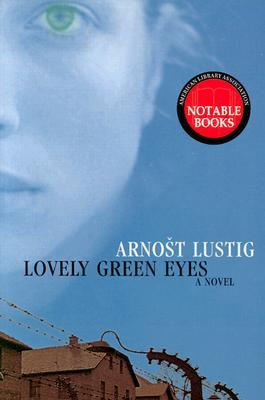 Lovely Green Eyes by Arnošt Lustig