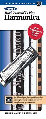 Alfred's Teach Yourself to Play Harmonica: For Beginners of All Ages, Comb Bound Book