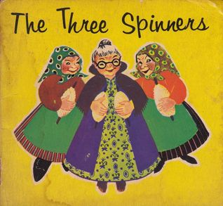 The Three Spinners (Handy Book No. 268)