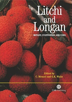 Litchi and Longan: Botany, Production and Uses