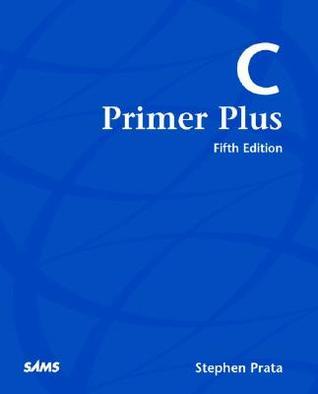 C Primer Plus by Stephen Prata