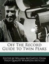 Off the Record Guide to Twin Peaks