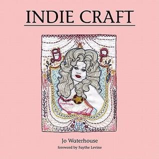 Indie Craft by Jo Waterhouse