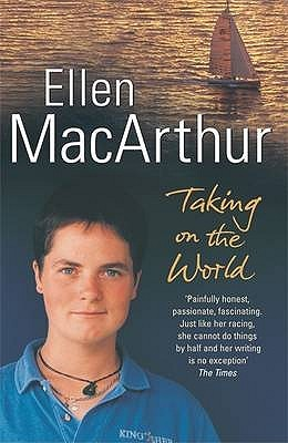 Taking on the World by Ellen MacArthur