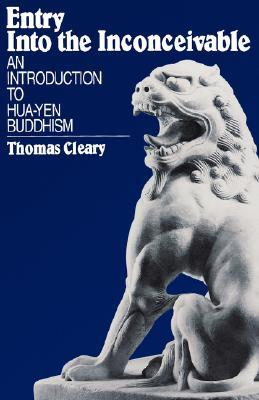 Entry Into the Inconceivable: An Introduction to Hua-Yen Buddhism