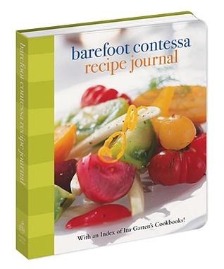 Barefoot Contessa Recipe Journal: With an Index of Ina Garten's Cookbooks