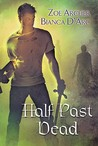 Half Past Dead: The Undying Heart / Simon Says (The Blades of the Rose, #0.5; Guardians of the Dark, #1)