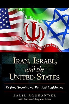 iran-israel-and-the-united-states-regime-security-vs-political-legitimacy