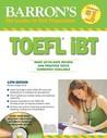 Barron's TOEFL iBT with CD-ROM and 2 Audio CDs (Barron's TOEFL IBT (W/CD))