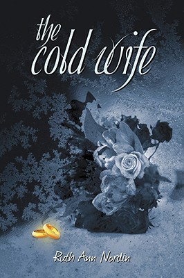 The Cold Wife by Ruth Ann Nordin