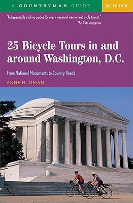 25 Bicycle Tours in and around Washington, D.C.: From National Monuments to Country Roads