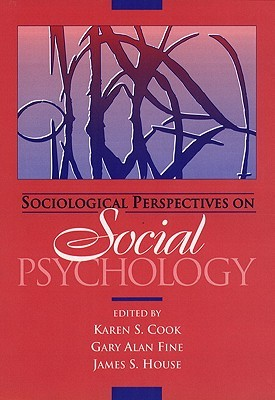 Sociological Perspectives on Social Psychology-