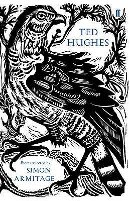 Ted Hughes: Poems Selected by Simon Armitage
