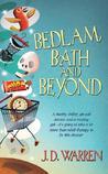 Bedlam, Bath & Beyond
