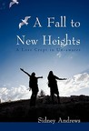 A Fall to New Heights: A Love Crept in Un-Awares