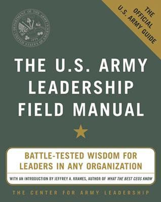 the u s army leadership field manual by u s department of the army rh goodreads com field manual us army intelligence analysis field manual us army pdf