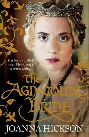 The Agincourt Bride (Catherine de Valois, #1)