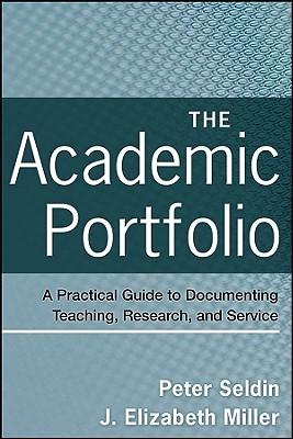 The Academic Portfolio by Peter Seldin