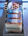 Sushi, Taste And Technique