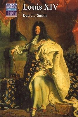 Louis XIV by David L. Smith