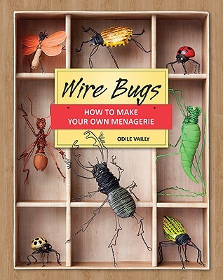 Wire Bugs by Odile Vailly