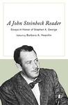 A John Steinbeck Reader: Essays in Honor of Stephen K. George