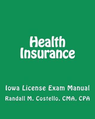 Health Insurance: Iowa License Exam Manual