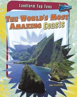 The World's Most Amazing Coasts