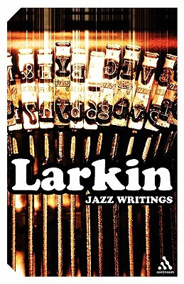 jazz writings by philip larkin 437171
