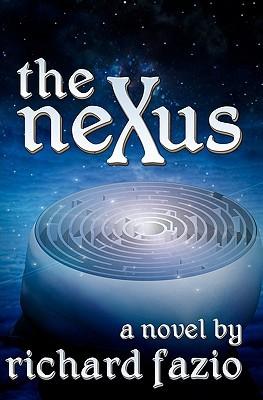 The Nexus by Richard Fazio